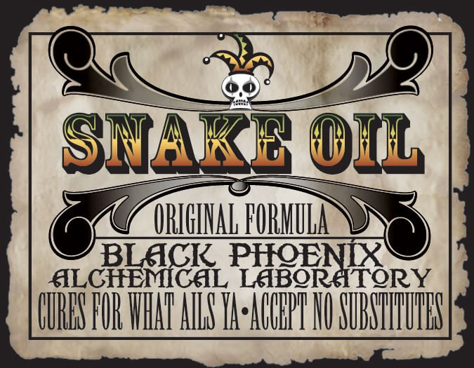 Click image for larger version  Name:SNAKE-OIL.jpg Views:22 Size:94.7 KB ID:2443520