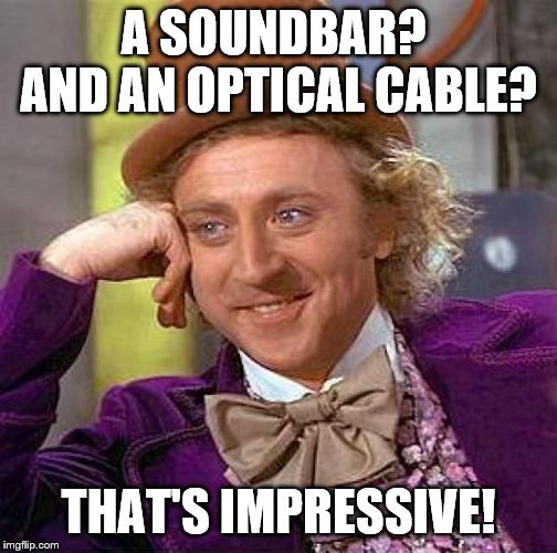 Click image for larger version  Name:soundbar meme.jpg Views:37 Size:57.7 KB ID:2638572