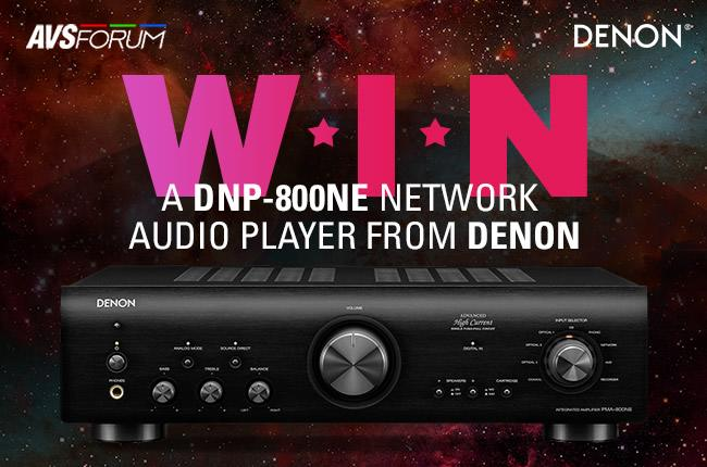 Win a Denon DNP-800NE Network Audio Player! - AVS Forum | Home