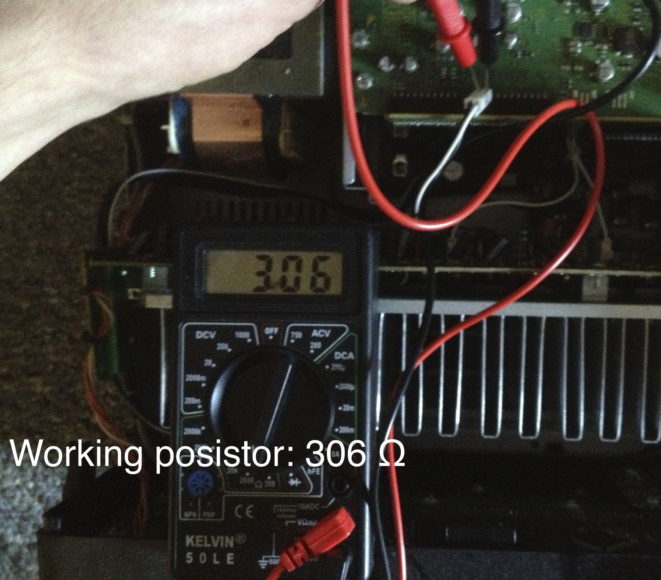 Working posistor: 306 ohm